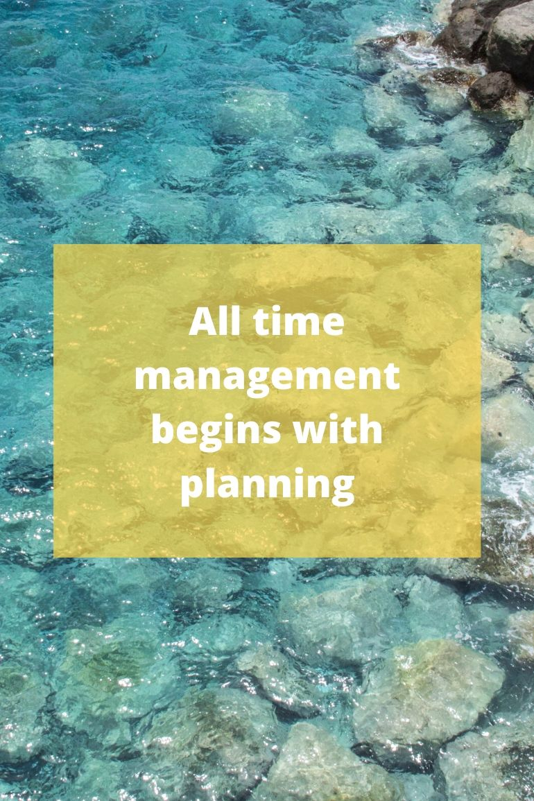 Time management starts with planning